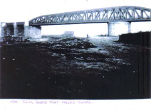 the swing bridge that never swung